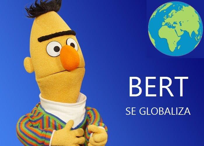 Bert se globaliza