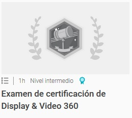 Examen de certificación de Display & Video 360