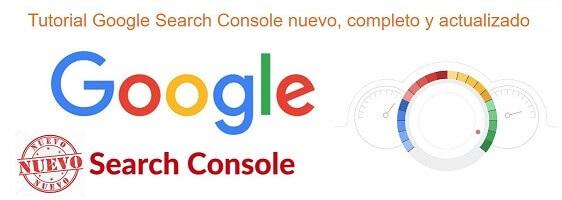 Índice del tutorial google search console nuevo completo y actualizado